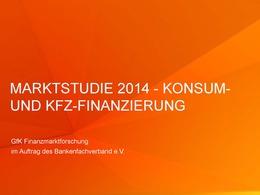 Marktstudie_2014_Konsum-Kfz-Finanzierung_bfach_intern